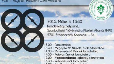 Drónok és robotok a mezőgazdaságban - Bemutató május 8-án, Szombathelyen