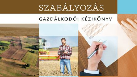 Kézikönyv a földforgalmi szabályozásról és az ökológiai gazdálkodásról (LETÖLTHETŐ)