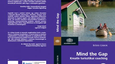 Könyvújdonság a Kreatív turisztikai márkázásban (Mind the Gap)